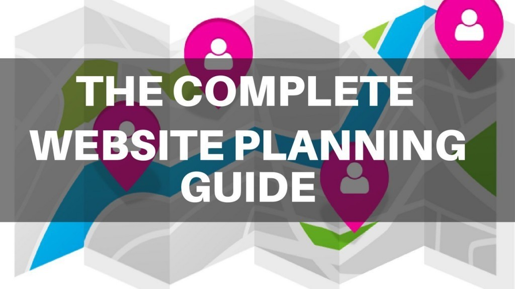 The Complete Website Planning Guide